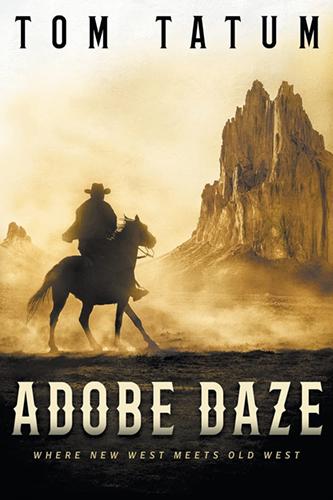 Adobe Daze - The New West